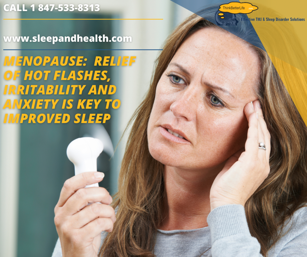 MENOPAUSE_ Relief of Hot Flashes, Irritability and Anxiety Is Key To Improved Sleep